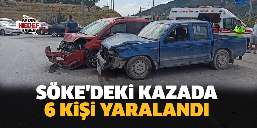 Söke'deki kazada 6 kişi yaralandı