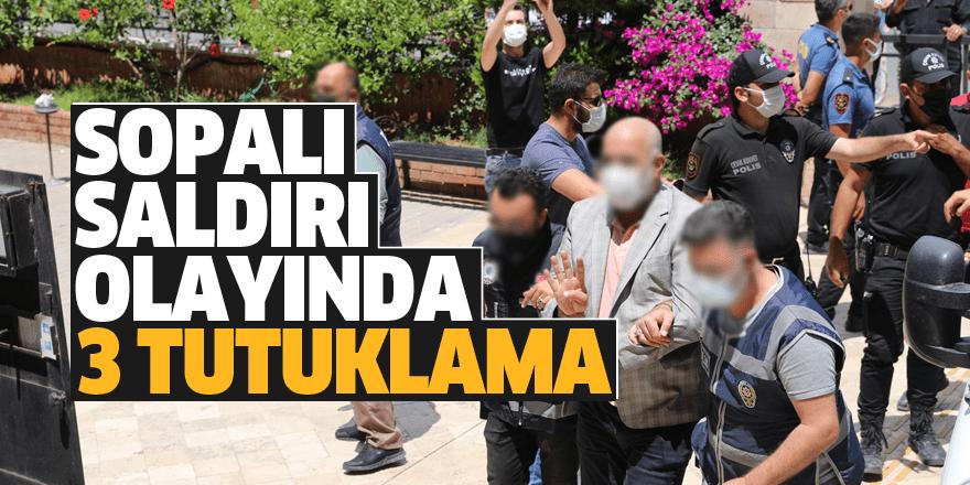 Atabay'a saldırıda 3 tutuklama