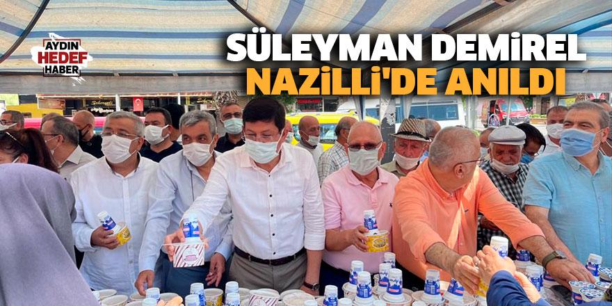 Süleyman Demirel Nazilli'de anıldı