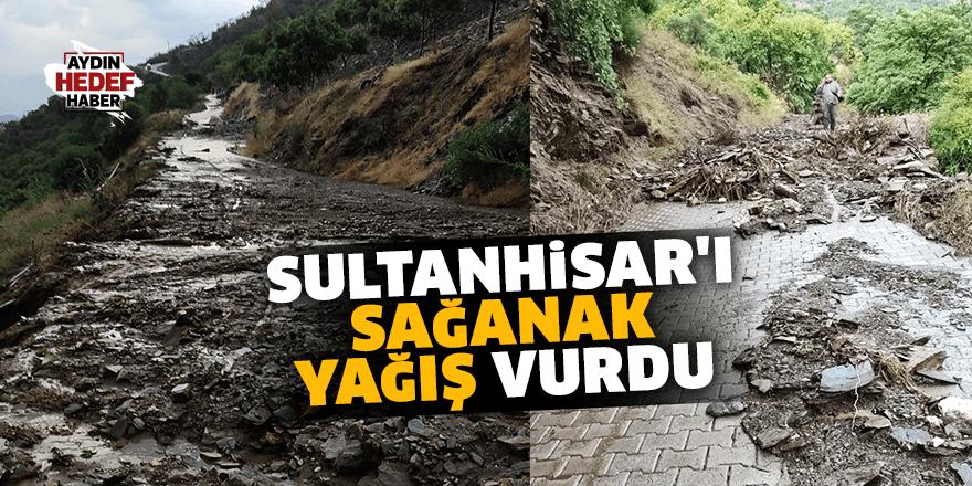 Sultanhisar'ı sağanak yağış vurdu