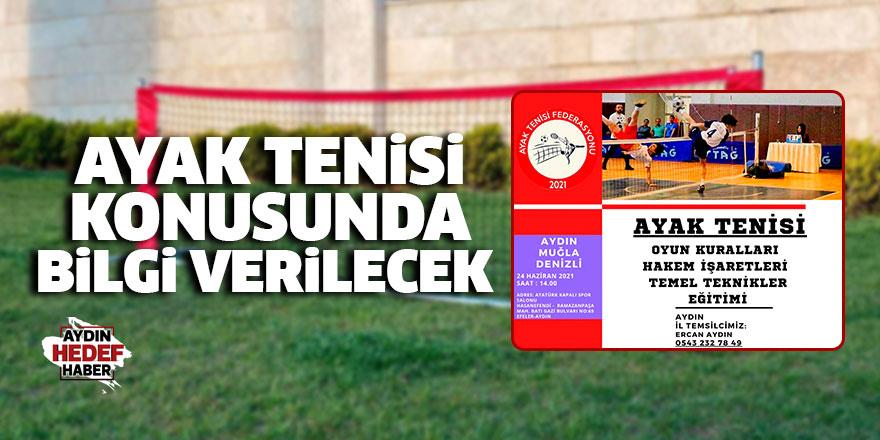 Ayak tenisi konusunda bilgi verilecek