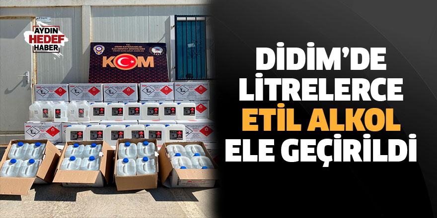 Didim'de 862 litre etil alkol ele geçirildi
