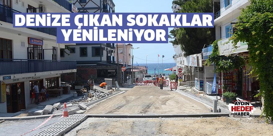 Denize çıkan sokaklar yenileniyor