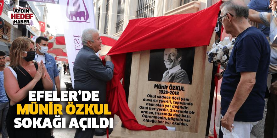 Efeler'de Münir Özkul sokağı açıldı
