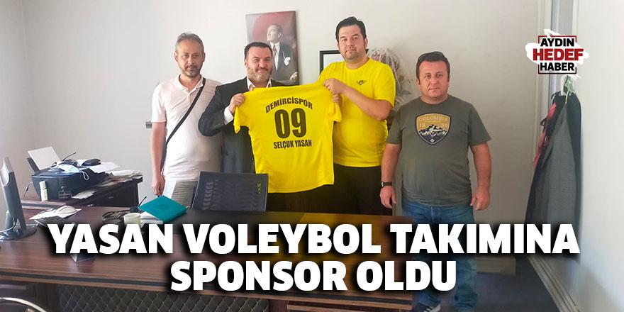 Yasan voleybol takımına sponsor oldu