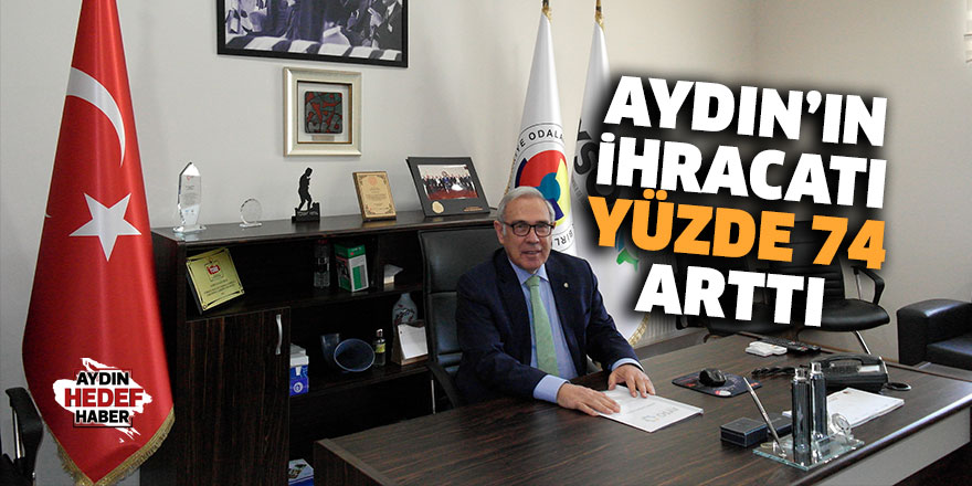 Aydın'ın ihracatı yüzde 74 arttı