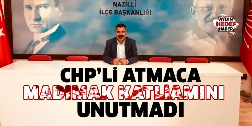CHP'li Atmaca Madımak Katliamını unutmadı