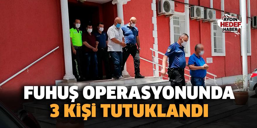 Fuhuş operasyonunda 3 kişi tutuklandı