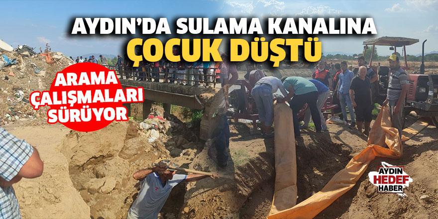 Aydın'da sulama kanalına çocuk düştü