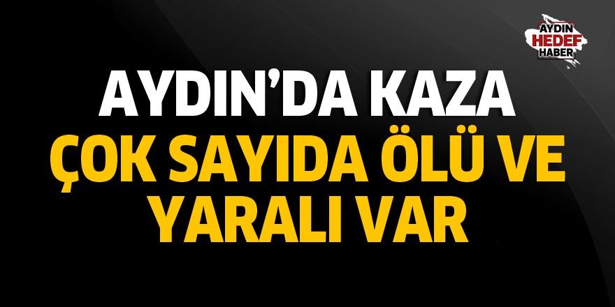 Aydın'da ölümlü kaza: Çok sayıda...