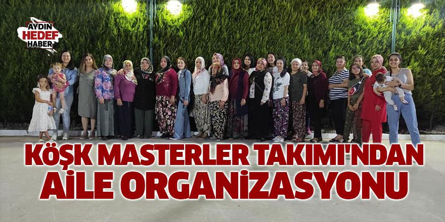 Köşk Master Takımı'ndan aile organizasyonu