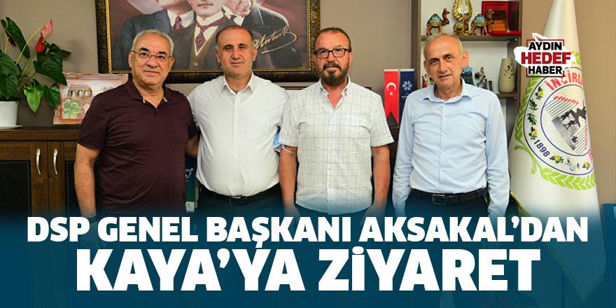 DSP Genel Başkanı Aksakal'dan Kaya'ya ziyaret