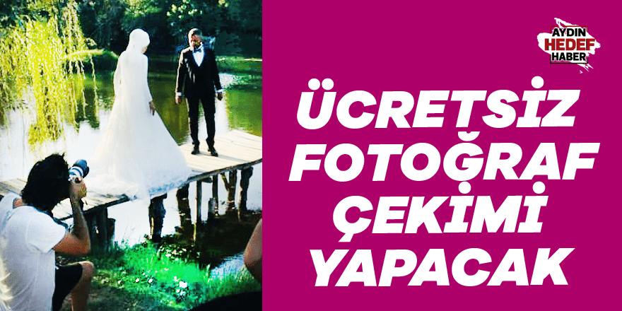 Aydın'da ücretsiz fotoğraf çekimi yapacak