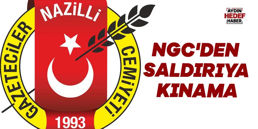 NGC'den saldırıya kınama