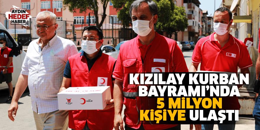 Kızılay Kurban Bayramı'nda 5 milyon kişiye ulaştı