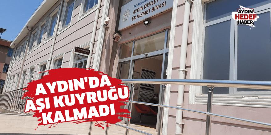 Aydın'da aşı kuyruğu kalmadı