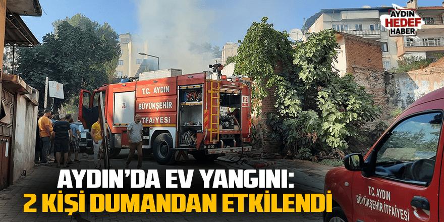 Aydın'da ev yangını: 2 kişi dumandan etkilendi
