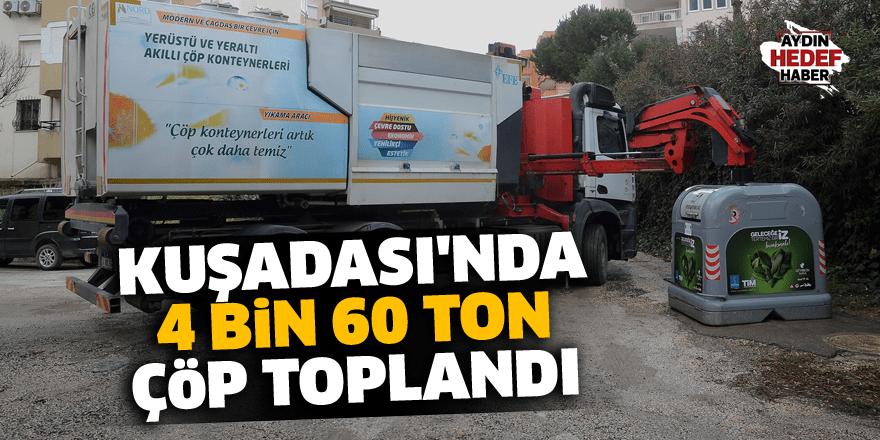 Kuşadası'nda 4 bin 60 ton çöp toplandı