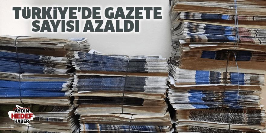 Türkiye'de gazete sayısı azaldı