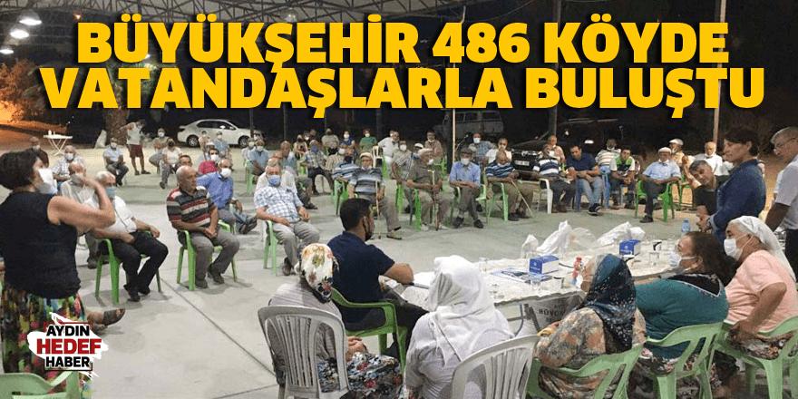 Büyükşehir 486 köyde vatandaşlarla buluştu