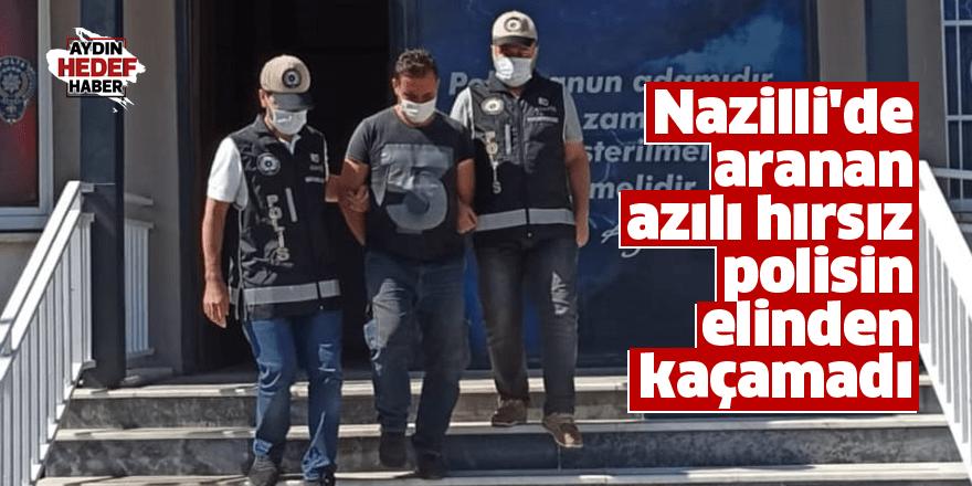 Nazilli'de aranan azılı hırsız polisin elinden kaçamadı