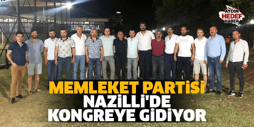 Memleket Partisi Nazilli'de kongreye gidiyor
