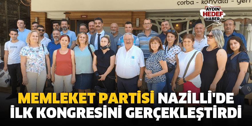 Memleket Partisi Nazilli'de ilk kongresini gerçekleştirdi