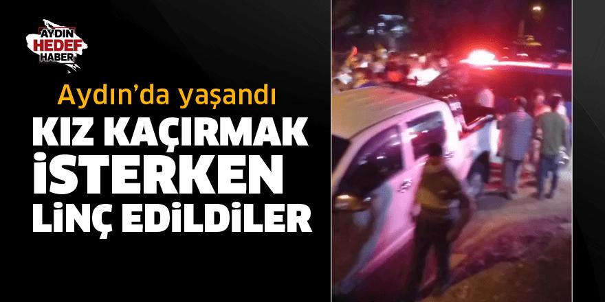 Aydın'da kız kaçırma olayı kötü bitti