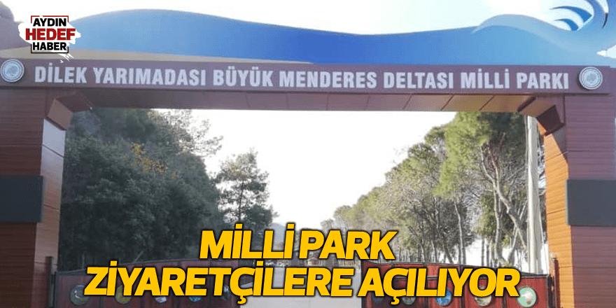 Milli Park ziyaretçilere açılıyor