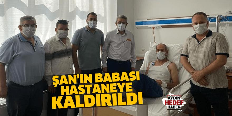 Ülkü Ocakları Başkanı Şan'ın babası hastaneye kaldırıldı