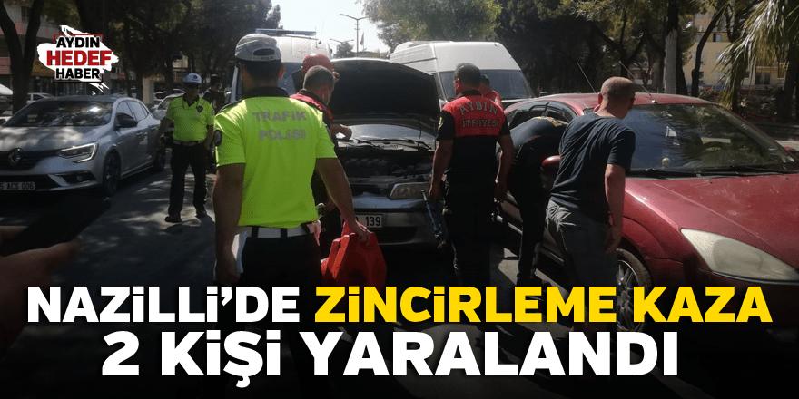 Nazilli'de zincirleme kaza: 2 kişi yaralandı