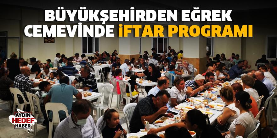 Büyükşehirden Eğrek Cemevinde iftar programı