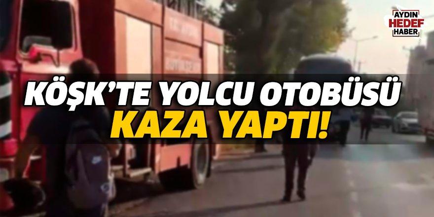 Köşk'te yolcu otobüsü kaza yaptı