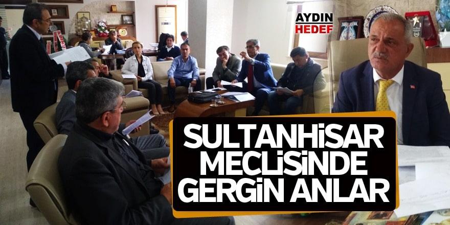 Sultanhisar meclisi gerildikçe gerildi