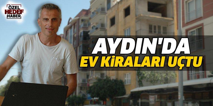 Aydın'da ev kiraları uçtu