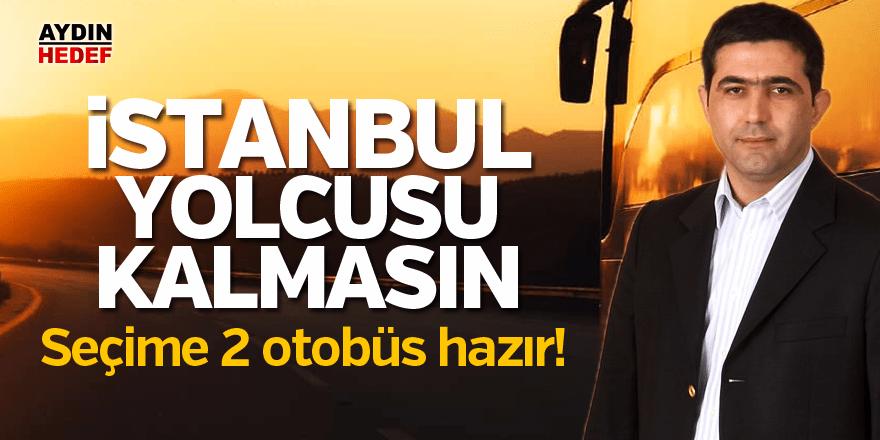 """İstanbul yolcusu kalmasın"""
