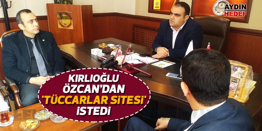 Kırlıoğlu'ndan 'Tüccarlar Sitesi' isteği