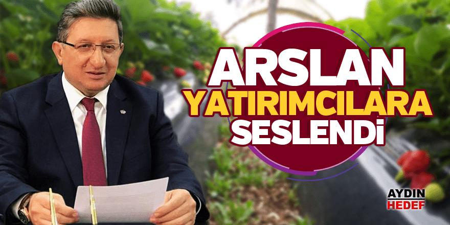 Başkan Nuri Arslan  yatırımcılara seslendi
