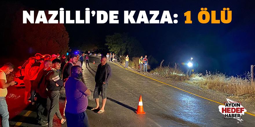 Nazilli'de trafik kazası 1 ölü