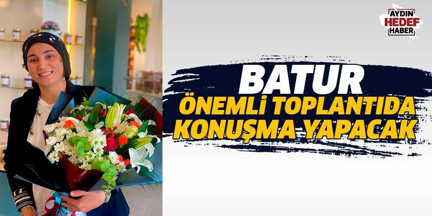 Batur önemli toplantıda konuşma yapacak