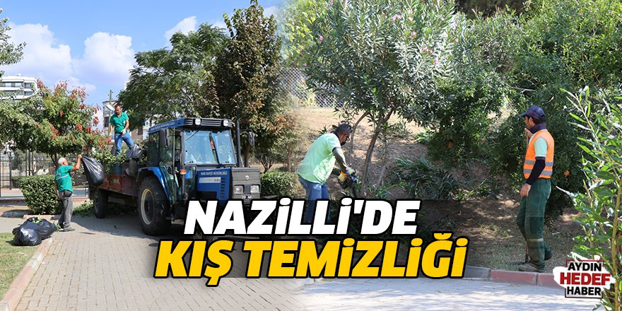 Nazilli'de kış temizliği