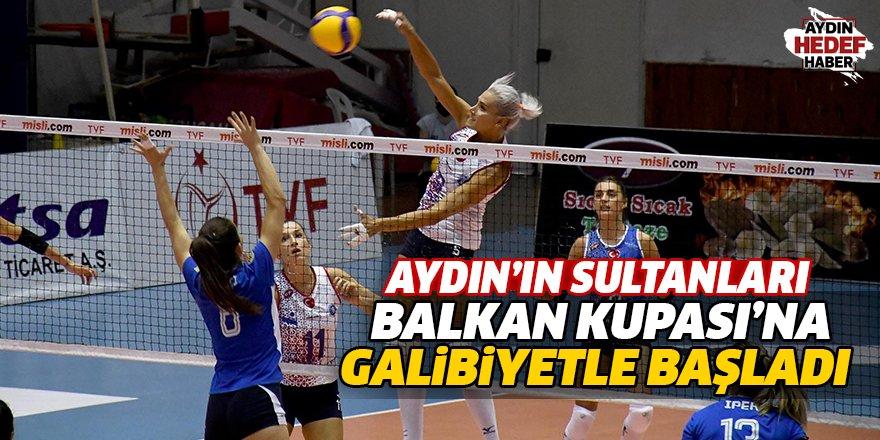 Aydın'ın sultanları, Balkan Kupası'na galibiyetle başladı