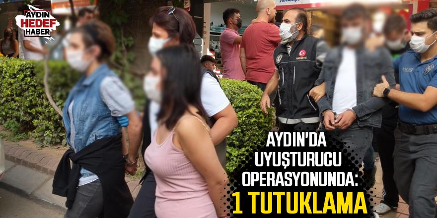 Aydın'da uyuşturucu operasyonunda: 1 tutuklama