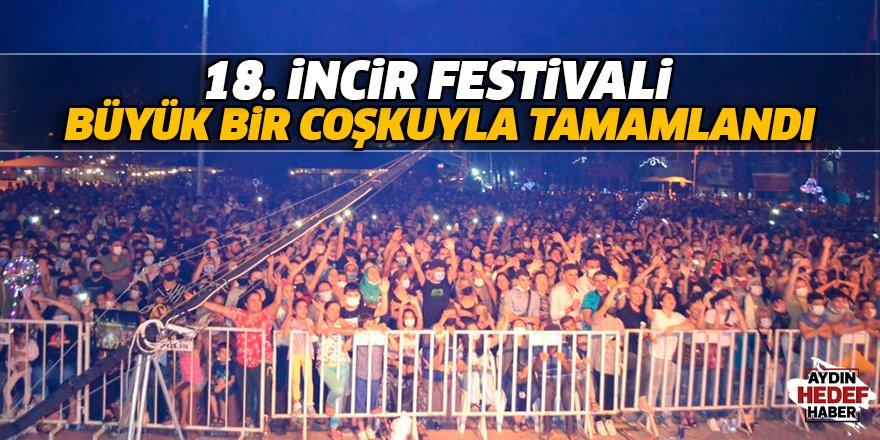 18. incir festivali büyük bir coşkuyla tamamlandı