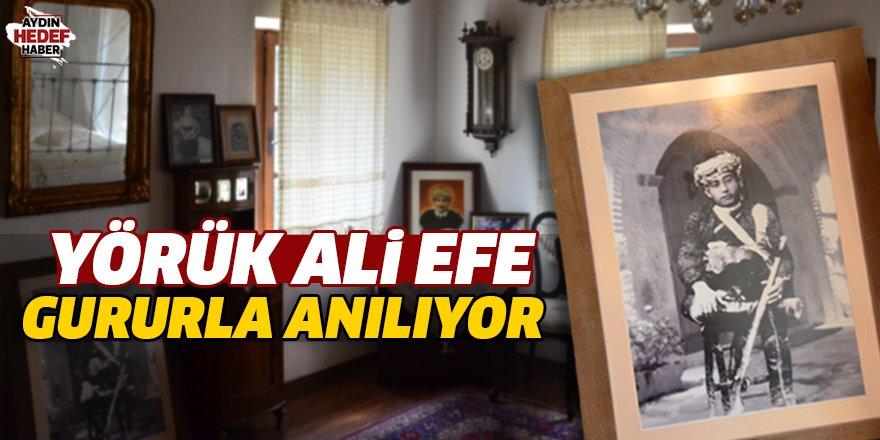Yörük Ali Efe gururla anılıyor