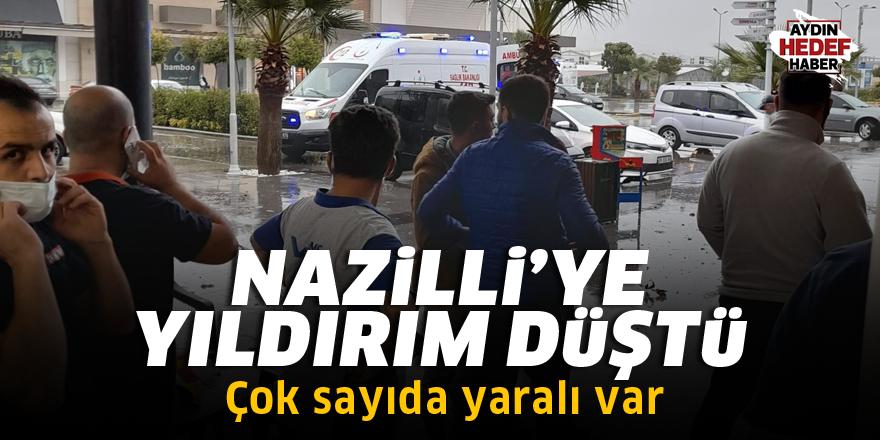 Nazilli'ye yıldırım düştü: Çok sayıda yaralı var