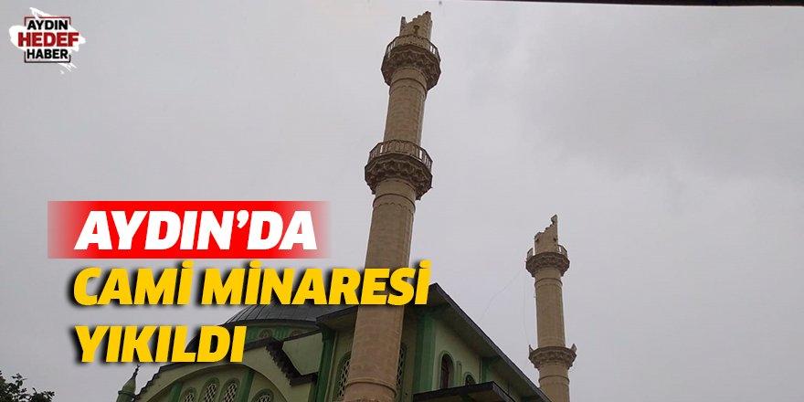 Aydın'da cami minaresi yıkıldı