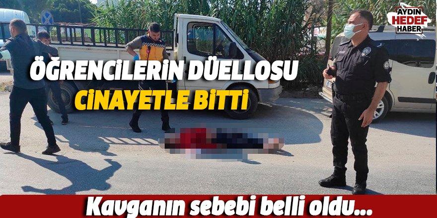 Aydın'da öğrencilerin düellosu cinayetle bitti.