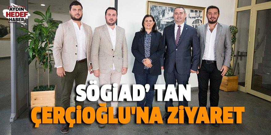 SÖGİAD'tan Başkan Çerçioğlu'na ziyaret