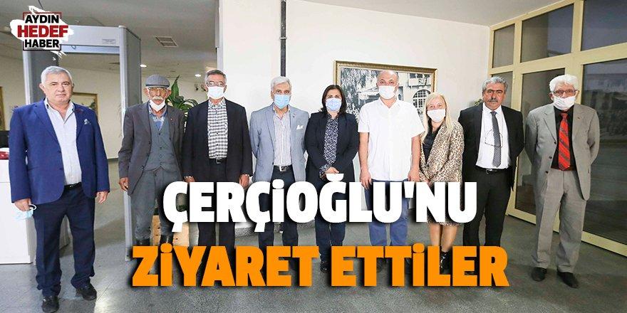 Başkan Çerçioğlu'nu ziyaret ettiler